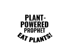 Plant-Powered Prophet