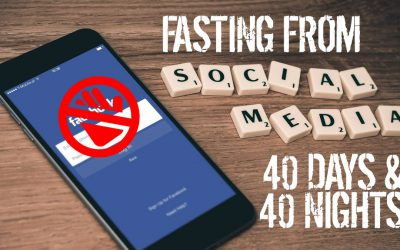 Social Detox: Fasting 40 days & 40 Nights without social media